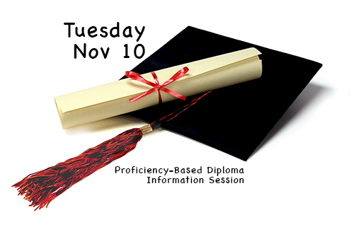 Proficiency-Based Diploma Information Session